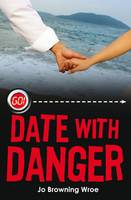 Date with Danger - Go! (Paperback)