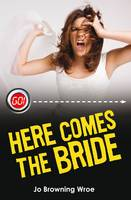 Here Comes the Bride - Go! (Paperback)