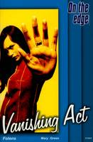 On the Edge: Level B Set 1 Book 3 Vanishing Act (Paperback)