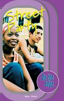 On the edge: Start-up Level Set 1 Book 6 Street Party - On the edge (Paperback)