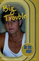 On the edge: Start-up Level Set 2 Book 2 Big Trouble - On the edge (Paperback)