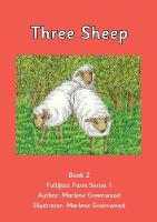 Three Sheep - Follifoot Farm Series 1 No. 2 (Paperback)