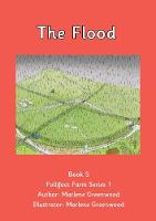 The Flood - Follifoot Farm Series 1 No. 5 (Paperback)
