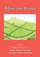 After the Flood - Follifoot Farm Series 1 No. 6 (Paperback)