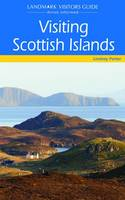 Visiting Scottish Islands - Landmark Visitor Guide (Paperback)