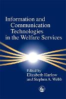 Information and Communication Technologies in the Welfare Services (Paperback)