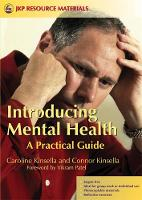 Introducing Mental Health: A Practical Guide (Paperback)