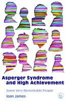 Asperger's Syndrome and High Achievement: Some Very Remarkable People (Paperback)