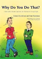 Why Do You Do That?: A Book About Tourette Syndrome for Children and Young People (Paperback)