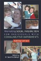 Promoting Social Interaction for Individuals with Communicative Impairments: Making Contact (Paperback)