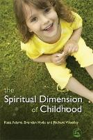 The Spiritual Dimension of Childhood (Paperback)