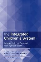 The Integrated Children's System: Enhancing Social Work and Inter-Agency Practice (Paperback)