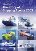 Directory of Shipping Agents 2003 (Paperback)