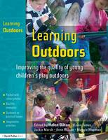 Learning Outdoors: Improving the Quality of Young Children's Play Outdoors (Paperback)
