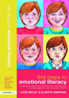 First Steps to Emotional Literacy: A programme for children in the FS & KS1 and for older children who have language and/or social communication difficulties (Paperback)