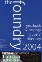 The Foundry Yearbook and Castings Buyers' Directory (Paperback)