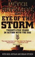 Eye of the Storm: Twenty-Five Years In Action With The SAS (Paperback)