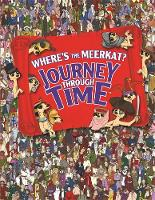 Where's The Meerkat? Journey Through Time (Hardback)