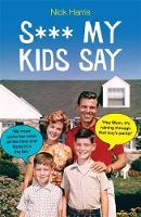 S*** My Kids Say (Paperback)