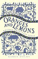 Oranges and Lemons: Rhymes from Past Times (Hardback)