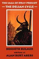 The Delian Cycle - Saga of Dray Prescot Bk. 1 (Paperback)