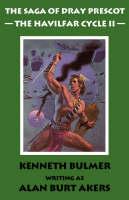 The Havilfar Cycle: Pt. 2 - Saga of Dray Prescot Bk. 3 (Paperback)