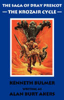 The Krozair Cycle - Saga of Dray Prescot Bk. 4 (Paperback)