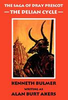 The Delian Cycle - Saga of Dray Prescot Bk. 1 (Hardback)