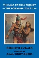 The Lohvian Cycle II - The Saga of Dray Prescot Omnibus 12 (Paperback)