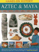 Hands on History: Aztec & Maya (Paperback)