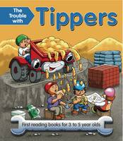 The Trouble with Tippers: First Reading Books for 3 to 5 Year Olds (Paperback)