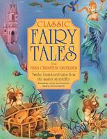 Classic Fairy Tales from Hans Christian Anderson (Paperback)