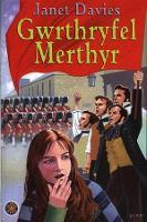 Cyfres 'Slawer Dydd: Gwrthryfel Merthyr (Paperback)