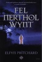 Fel Nerthol Wynt (Paperback)