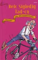 Cyfres Gwreichion: Beic Sigledig Tad-Cu (Paperback)