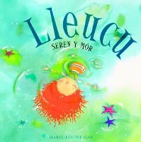 Lleucu, Seren y Mor (Paperback)
