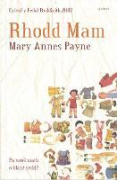 Rhodd Mam (Enillydd Medal Ryddiaith Eisteddfod Genedlaethol Cymru Sir Fflint a'r Cyffiniau 2007) (Paperback)