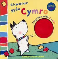Chwarae Gyda Cymro/Playtime with Cymro (Paperback)