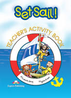 Set Sail!: Activity Book, Teacher's Edition