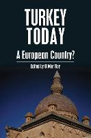 Turkey Today: A European Country? - Anthem Studies in European Ideas and Identities (Paperback)