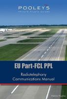 EU Part-FCL PPL Radiotelephony Communications Manual (Paperback)