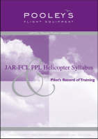 JAR-FCL PPL Helicopter Syllabus and Pilot's Record of Training (Spiral bound)