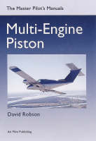 Multi-engine Piston - Master Pilot's Manuals S. (Paperback)