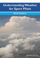 Understanding Weather for Sport Pilots (Paperback)