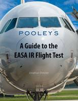 A Guide to the EASA IR Flight Test (Paperback)