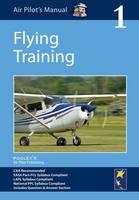 Air Pilot's Manual - Flying Training: Volume 1 (Paperback)