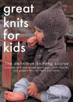 Great Knits for Kids: The Definitive Knitting Course (Paperback)