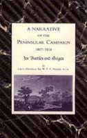 Narrative of the Peninsular Campaign 1807-1814 Its Battles and Sieges (Paperback)