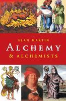 A Pocket Essential Short History of Alchemy & Alchemists (Paperback)