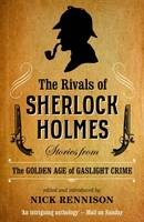 The Rivals Of Sherlock Holmes (Paperback)